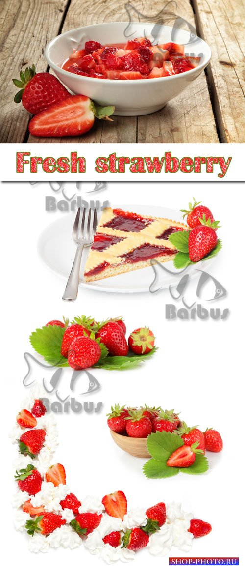 Fresh strawberry / Свежая клубника - Photo stock