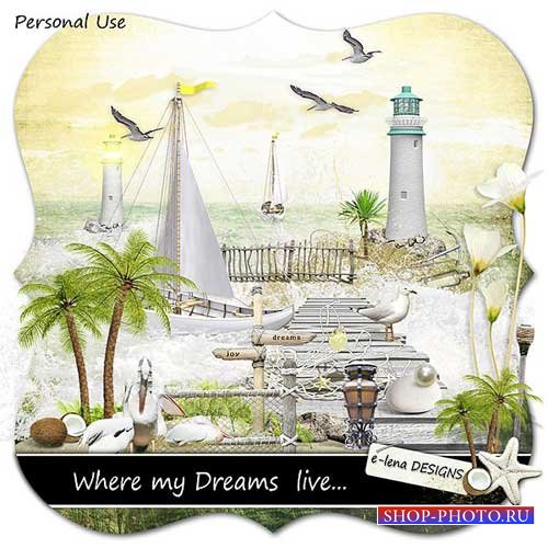 Морской скрап-набор - Где живут мои мечты