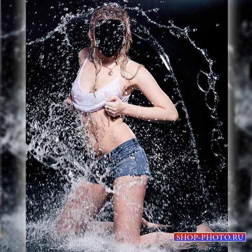 Шаблон для фотошоп - Красотка в брызгах воды