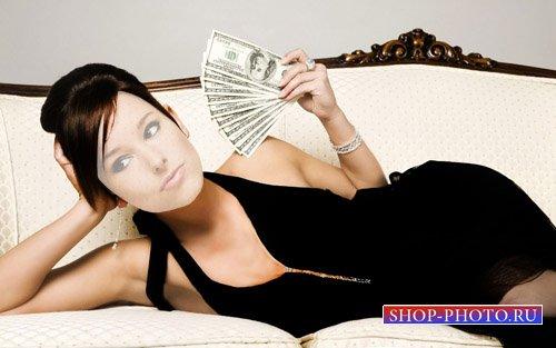 Шаблон для фотомонтажа - Девушка в вечернем платье с деньгами