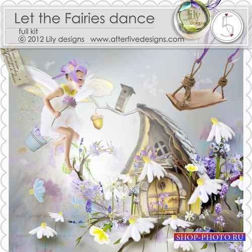 Сказочный детский скрап-комплект - Пусть феи танцуют
