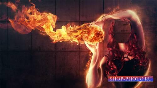 PSD шаблон для девушек - С шаром огня в руках