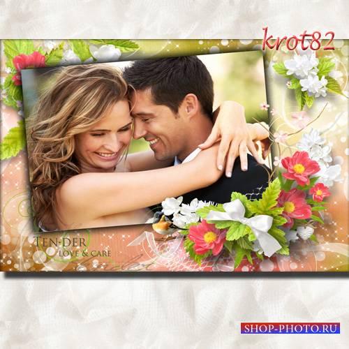 Романтическая фоторамка с цветами для девушки или влюбленной пары – Эти чуд ...