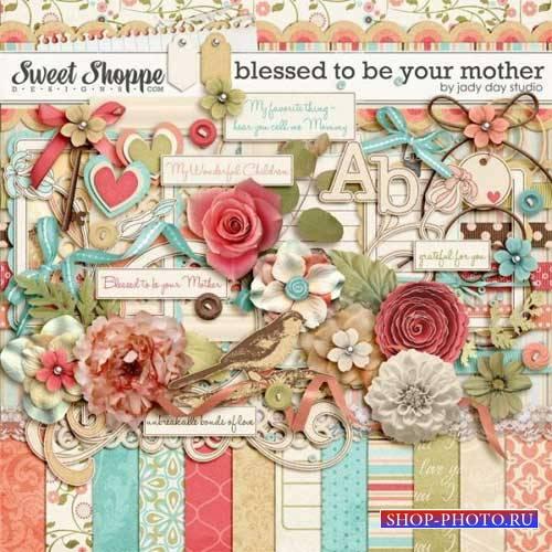 Нежный скрап-комплект - Благословление мамочки