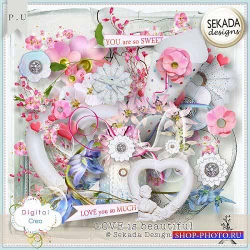 Романтический скрап-комплект - Любовь прекрасна