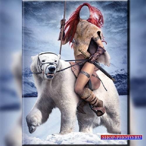 Женский шаблон - Девушка воин на диком медведе