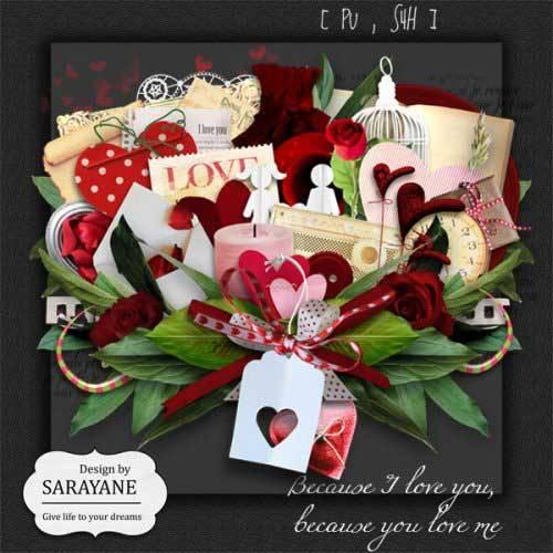 Романтический скрап - Потому что я люблю тебя,потому что ты любишь меня