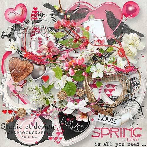 Романтический скрап - Весна любовь-это все,что вам нужно