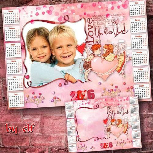 Календарь на 2016 год к дню Святого Валентина - На голос твой я сердцем отз ...