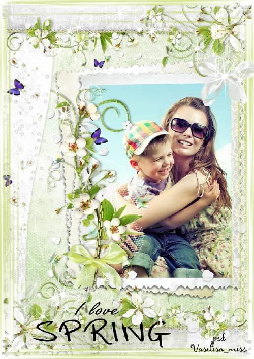 Весенняя рамка для фотошопа - Я люблю весну