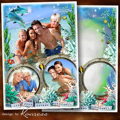 Семейная фоторамка для летних морских фото - Мы и море