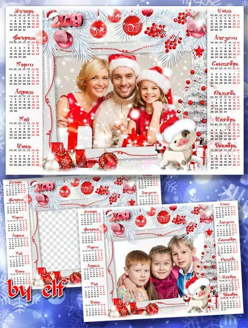 Календарь-рамка на 2019 год - Праздник чуда — Новый Год! Пусть лишь лучшее  ...