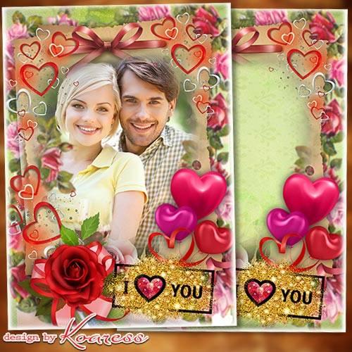 Романтическая рамка для фото - Дивной розой в душе пусть любовь расцветает
