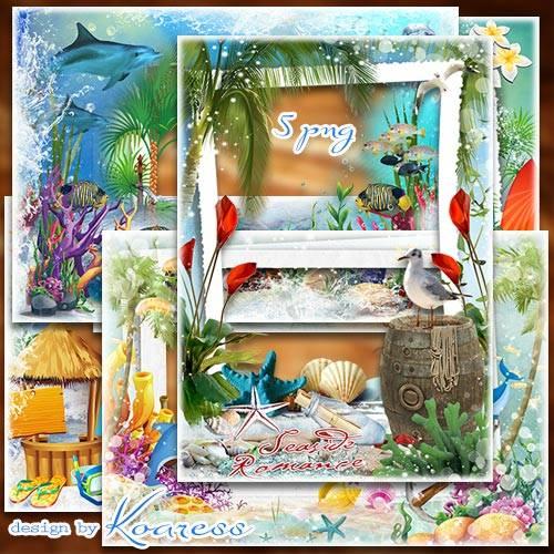Рамки для летних фото с моря - Плещет море, светит солнце - это отпуск, это ...